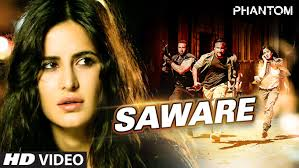 film india terbaru phantom saware video song phantom saif ali khan katrina kaif arijit