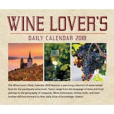 Desk Daily Calendar Wine Lovers 2018 Desk Calendar 9781631063459 Calendars Com