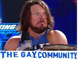 Aj Styles Memes - the gay community 09 professional wrestling know your meme