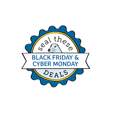 seal these deals black friday and cyber monday