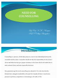 Counselling At Workplace Ppt Need For Counselling Ppt