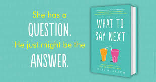 what to say to to be what to say next 9780553535686 julie buxbaum books