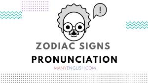 english pronunciation zodiac signs pronunciation youtube