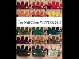 top nail colors winter 2016 2017 fashion trends youtube
