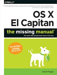 os x el capitan the missing manual amazon co uk david pogue