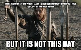 Aragorn Meme - livememe com not this day aragorn