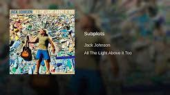 jack johnson all the light above it too jack johnson all the light above it too youtube