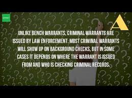 do bench warrants show up on background checks do warrants show up on a background check youtube