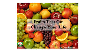 fresh diet fruits that can change your life fresh n lean