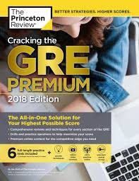 cracking the gre premium edition with 6 practice tests 2018 ebook