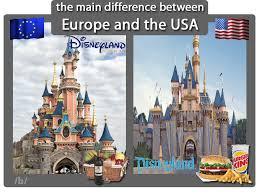Disneyland Meme - disneyland paris vs disneyland the main difference between europe