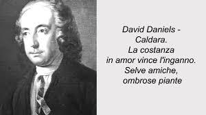 Selve David Daniels Caldara La Costanza In Amor Vince L U0027inganno Selve
