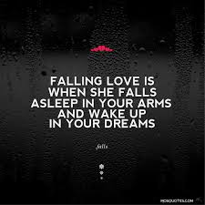 Cute In Love Quotes by Cute Love Quotes Falling In Love Is When She Falls Asleep In Your
