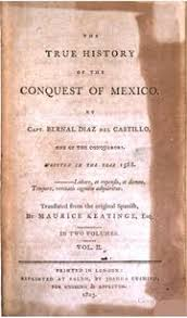 the true history of the conquest of new spain díaz castillo