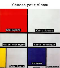 Modern Art Meme - choose your modern art redux choose your class know your meme