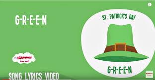 g r e e n st patrick u0027s day song lyrics video for kids the