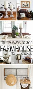 Farmhouse Style Decor How to add it to your home Prodigal Pieces