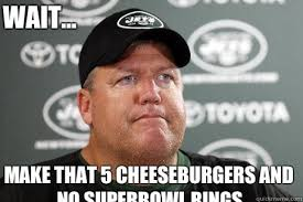 New York Jets Memes - make that 5 cheeseburgers and no superbowl rings wait new