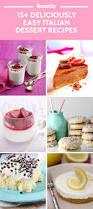 17 easy italian dessert recipes italian christmas desserts