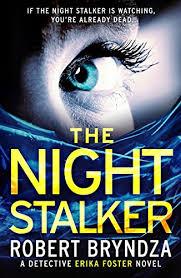 the night stalker a chilling serial killer thriller detective