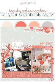 color combos ideas for using trendy color combos on your scrapbook pages