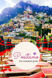 Positano Italy Map Best 25 Positano Ideas On Pinterest Positano Italy Holidays To