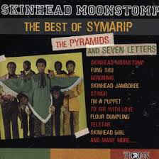 symarip the pyramids 2 and seven letters skinhead moonstomp
