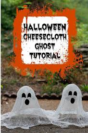 make your own halloween props best 25 cheesecloth ghost ideas on pinterest simple halloween