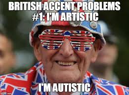 Funny British Memes - this is why british people have trouble in the us imgflip