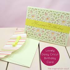 Cricut Birthday Card Lovely Daisy Cricut Birthday Card Allfreepapercrafts Com