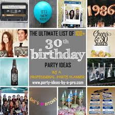 30th birthday party ideas 100 30th birthday party ideas by a professional party planner