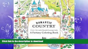 read book romantic country a fantasy coloring book book online