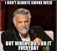 Don Meme - memeforge view meme i don t always smoke weed just funny