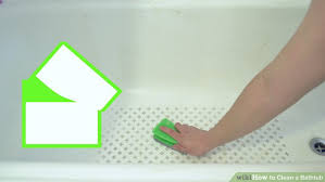 Best Way To Clean The Bathtub 3 Ways To Clean A Bathtub Wikihow