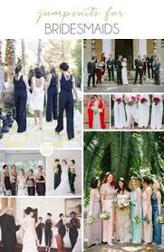 wedding wishes from bridesmaid bridesmaids in jumpsuits wedding weddings and wedding stuff