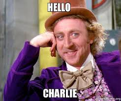 Charlie Meme - hello charlie make a meme