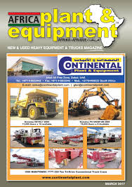 africa plant u0026 equipment march 2017 edition by africa plant