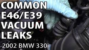 bmw e46 u0026 e39 most common vacuum leaks p0171 u0026 p0174 youtube
