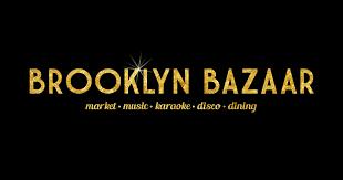 brooklyn bazaar music u2022 karaoke u2022 disco u2022 dining