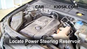audi 1 8 l turbo follow these steps to add power steering fluid to a audi a4