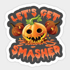 Halloween Stickers Lets Get Smashed Halloween Stickers Teepublic
