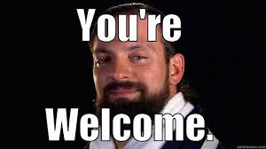 Your Welcome Meme - sandowappreciationday the brilliance of damien sandow dear internet
