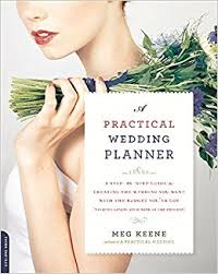 wedding planner book a practical wedding planner a step by step guide to