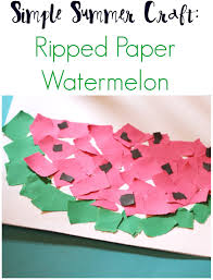 simple summer craft ripped paper watermelon the chirping moms