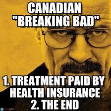 Canada Day Meme - canadian breaking bad canadian breaking bad on memegen