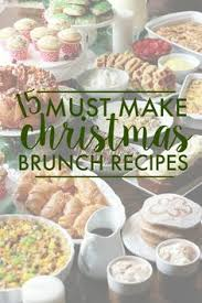 christmas breakfast brunch recipes christmas brunch recipes you can make ahead of time christmas