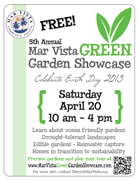5th annual mar vista green garden showcase south mar vista