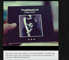 the weeknd trilogy page 16 kanye forum