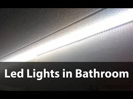 Led Lights In Bathroom Amazing Brightness In The Bathroom With Led