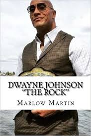 the biography of dwayne johnson dwayne johnson the rock still the people chion marlow